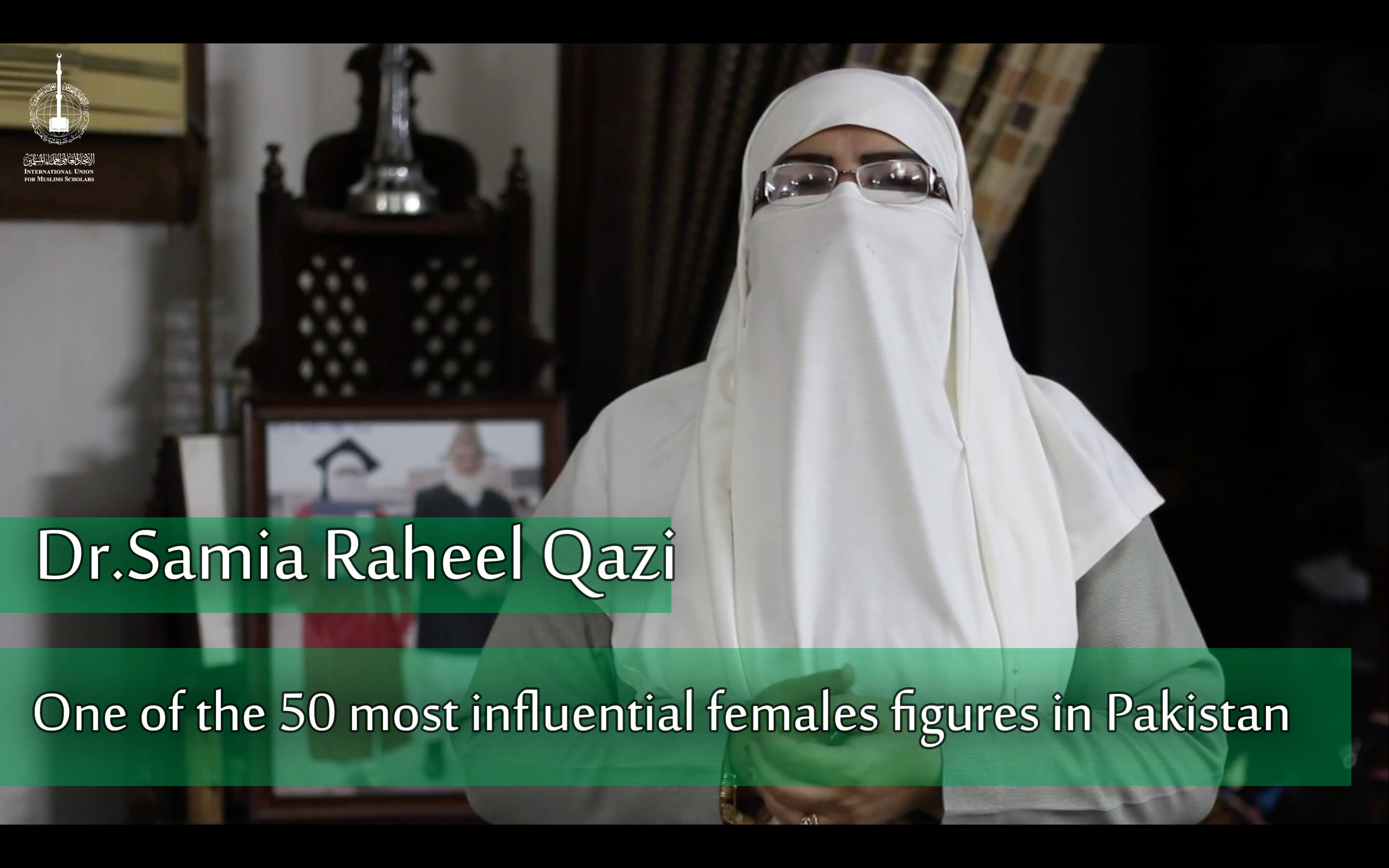 Member of the International Union of Muslim Scholars Dr Samia Raheel Qazi is among 50 most influential women in Pakistan